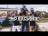 Montana Of 300 Feat. Talley Of 300, No Fatigue &amp Savage - No Excuses (2017)