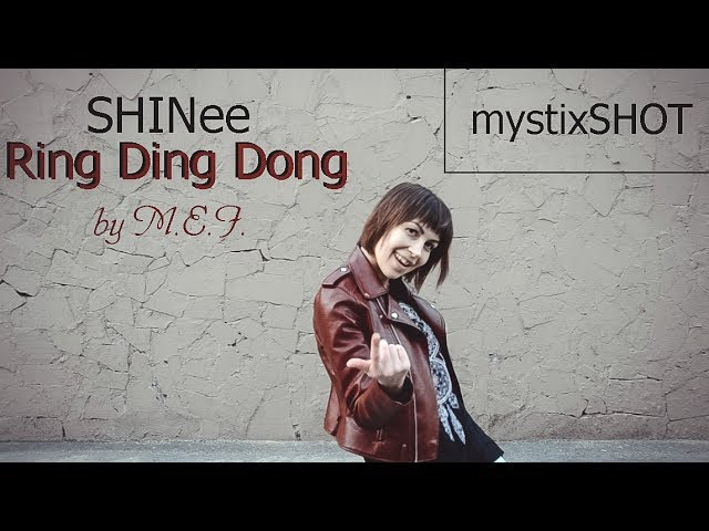 MystixSHOT: SHINee - Ring Ding Dong [COVER DANCE by M.E.I.]