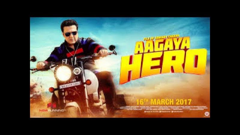 Aa Gaya Hero 2017 | Govinda | Full Latest Bollywood Hindi Movie In Hd 2017