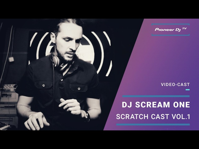 Scratch Cast Vol.1 by DJ Scream One /Moombahton/ | Video-cast @ Pioneer DJ TV | Moscow