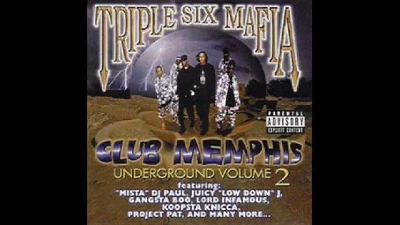 Three Six Mafia- Lick my Nuts