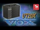 Гитарный комбо VOX VT20X (новинка 2016 года)