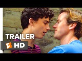 Call Me By Your Name Trailer #1 (2017)  Movieclips Indie