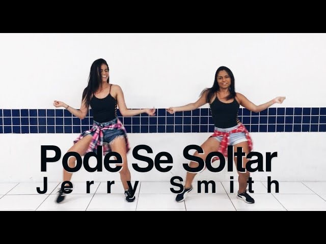 Pode se Soltar - Jerry Smith - Coreografia by: Move Yourself