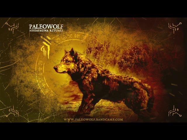 Paleowolf - Direwolf (prehistoric tribal ambient)