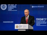 Президент РФ Владимира Путин на ПМЭФ 2017. Пленарное заседание.