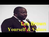 #Yourself &amp Values - #Les Brown