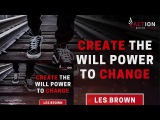 #Les Brown Motivation - #Change to Create Strength