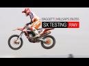 RAW: Baggett | Millsaps | Bloss SX TESTING