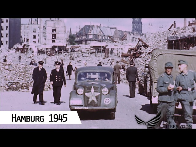 Hamburg Liberation in 1945 in color and HD