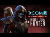 XCOM 2: War of the Chosen - The Hunter Trailer