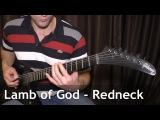 Lamb of God - Redneck - guitar cover