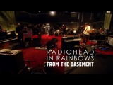 Radiohead - In Rainbows - From The Basement (Full Broadcast) US Ver.