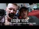 LISSOV VLOG 2017 LITTLE BIG И TOMMY CASH В ТАЛЛИНЕ