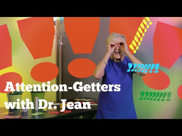 Attention Grabbers with Dr. Jean