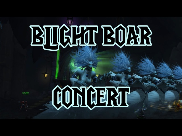The Blight Boar Concert Legion Music