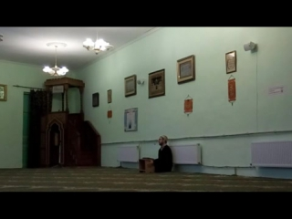 1)Джаназа (предсмертном состояние человека) - шейх Рустам Гафури (04.12.2016 г.Харьков)