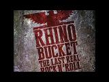 Rhino Bucket - Hello Citizens