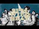 Blu-ray&DVD 9月6日リリース決定!! 2PM WILD BEAT  ~240 時間完全密