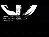 Sean Tyas - Way Down In Mexico
