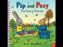 Pip and Posy, The Scary Monster Kids Books Read Aloud