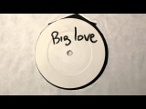 Pete Heller - Big Love ( Promo original vocal )