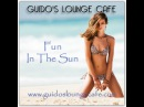 Guido's Lounge Cafe Broadcast 0276 Fun In The Sun (20170616)