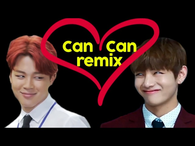 BTS CAN CAN REMIX (The Ultimate Remix DUH!)