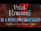 VITAL REMAINS-IN A WORLD WITHOUT GOD-UNOFFICIAL LIVE VIDEO -May 14 2016 Hamilton Ont.Canada
