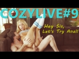 COZYLIVE #009 Hey Sis, Lets Try Anal!  Dakota Skye, Mandy Muse, Chase Ryder, Madelyn Monroe, Alina West, Jillian Janson