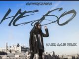 Benrezheb - Небо (Majed Salih Remix)