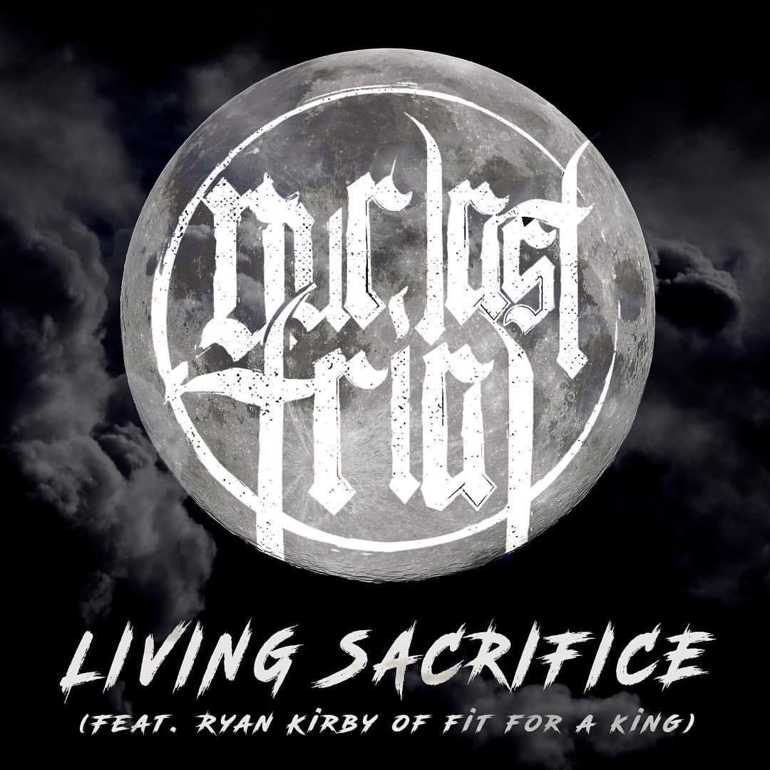 Our Last Trial - Living Sacrifice [single] (2017)