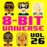 8-Bit Universe - Watch Me (Whip / Nae Nae) [8-Bit Version]