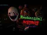 FNAF SFM SONGMechanical Instinct by Aviators (Collab)