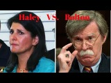 John Bolton Not Satisfied With Nikki Haley's Confirmation Hearing