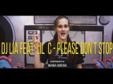 DJ Lia feat  Lil  C - Please Don t Stop choreography by Maria Gurova  Move On Dance Center