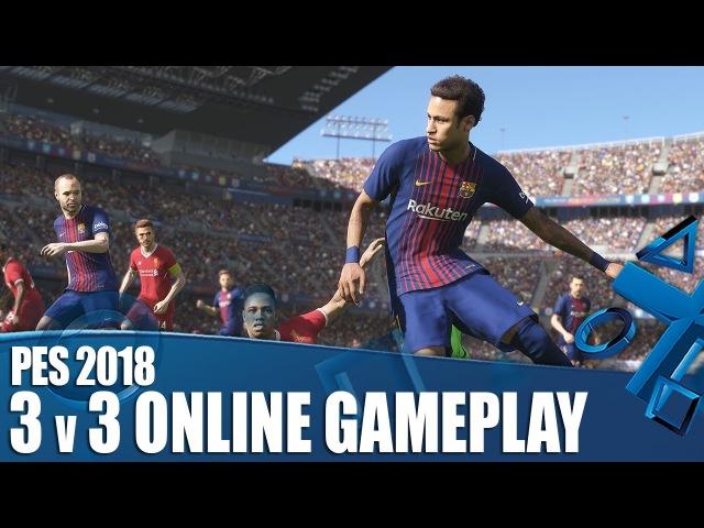 PES 2018 - 3v3 Online Co-op Gameplay