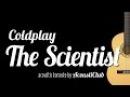 [Acoustic Karaoke] The Scientist - Coldplay