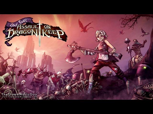 Flamerock Refuge - Tiny Tinas Assault on Dragon Keep - Borderlands 2 Soundtrack
