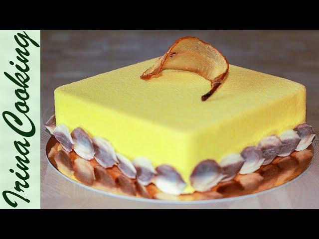 Муссовый торт Груши с франжипаном   Pear Mousse Cake with Frangipane
