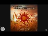 SFX - Y-Salem (Astral Projection Remix) (2017)