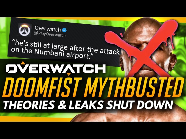 Overwatch | DOOMFIST MYTHBUSTED - Theories Leaks Debunked