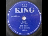 Sleep - Earl Bostic His Orchestra (1951 King)