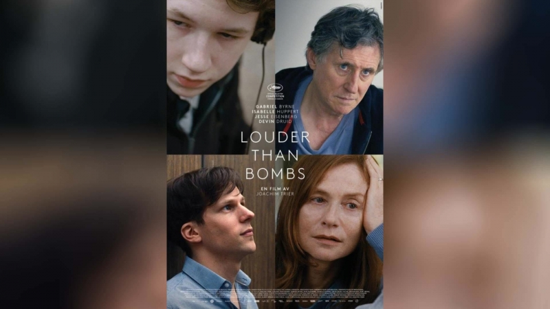 Громче, чем бомбы 2015 Louder Than Bombs