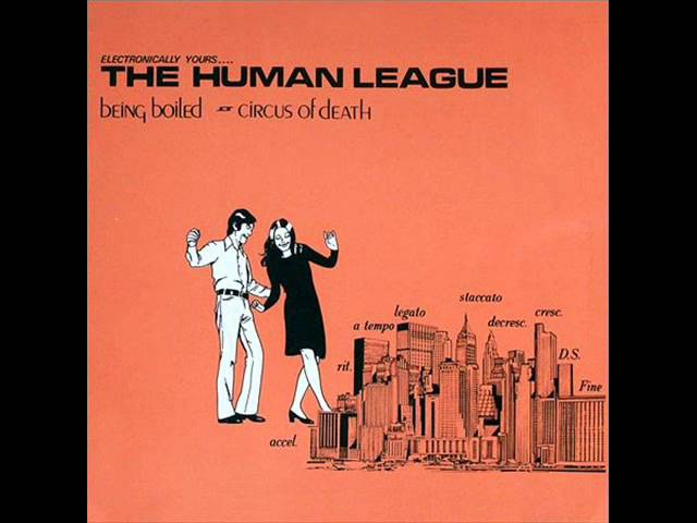 The Human League - Being Boiled - 1978