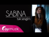 Sabina Babayeva - Tek Sevgim (28 iyun Soundtrack)