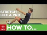 How To Stretch For Cycling - With IAM Pro Cycling