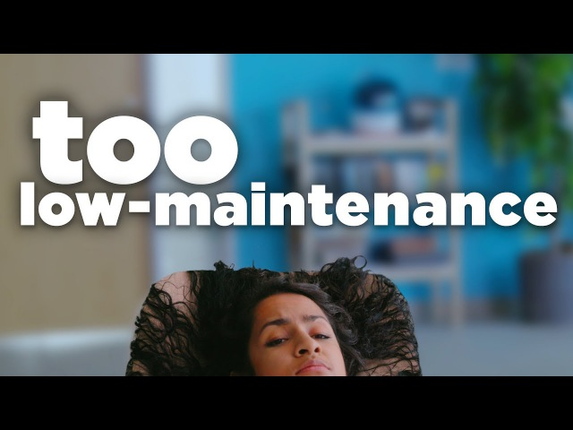The Girl Who's Super Low-Maintenance