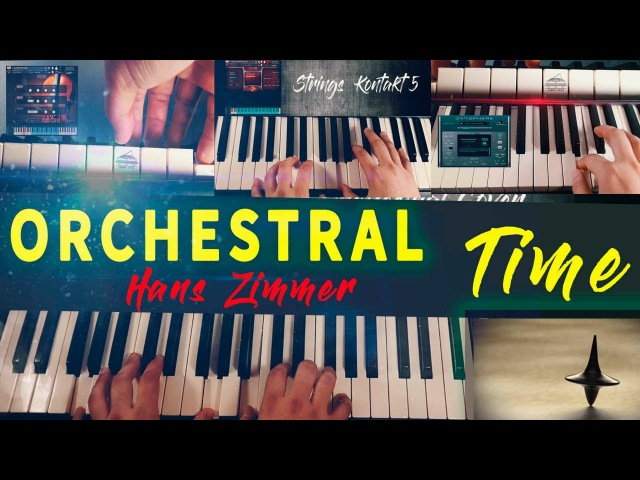 Hans Zimmer TIME INCEPTION ORCHESTRAL COVER KEYSCAPE KONTAKT