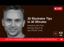 30 Illustrator Tips in 30 Minutes | Ai30th